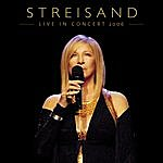 Barbra Streisand Live In Concert 2006