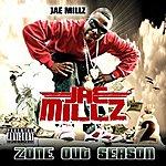 Jae Millz Zone Out Season 2 (Parental Advisory)
