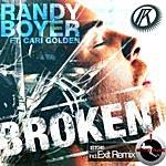 Randy Boyer Broken Ep (Feat. Cari Golden)