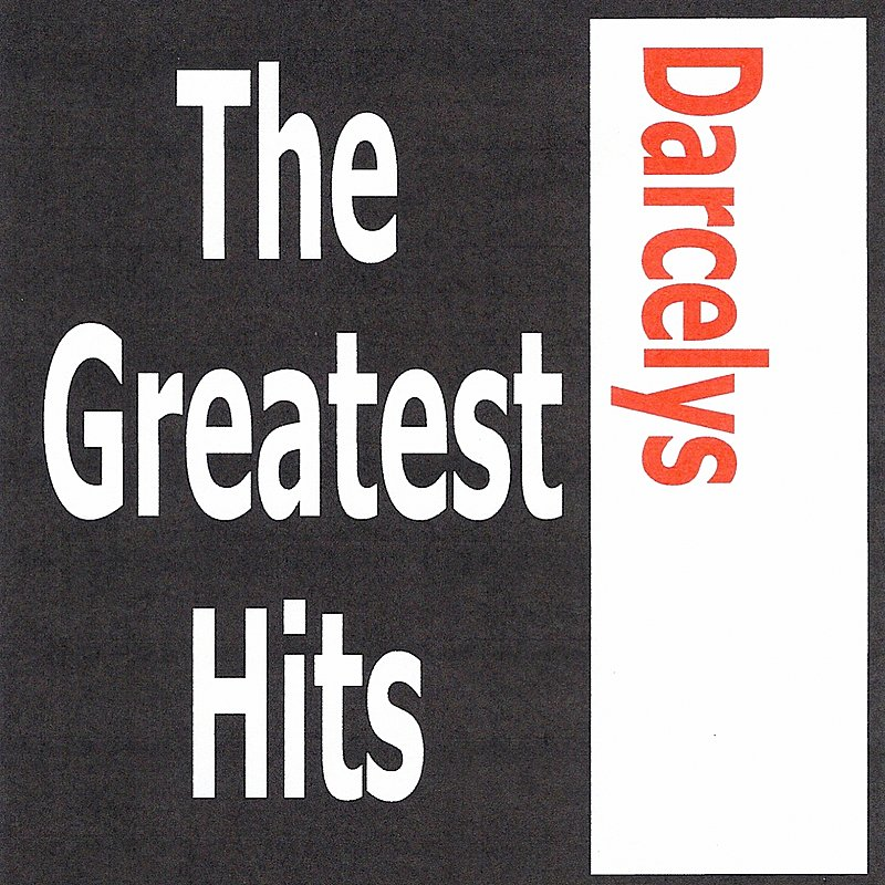 Cover Art: Darcelys - The Greatest Hits