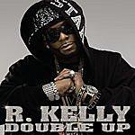 R. Kelly Double Up (Parental Advisory)
