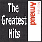 Michèle Arnaud Michèle Arnaud - The Greatest Hits