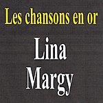 Lina Margy Les Chansons En Or - Lina Margny