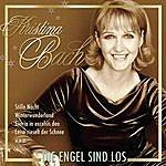 Kristina Bach Die Engel Sind Los