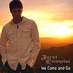 Jaret Campisi We Come And Go