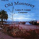 Louise P. Canepa Old Monterey