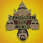 Candygram For Mongo Candygram For Mongo