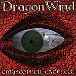 Christopher Caouette Dragonwind