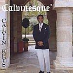 Calvin Keys Calvinesque'