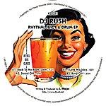 DJ Rush Rhythm, Juicy & Drum EP