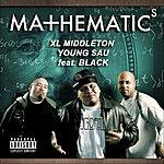 XL Middleton Mathematics (Single)(Feat. Black & Mild)(Parental Advisory)