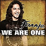 Franko We Are One - Single