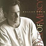 Dallas Holm Face Of Mercy (2-Track Single)