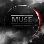 Muse Neutron Star Collision (Love Is Forever) (Single)