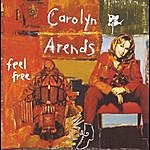 Carolyn Arends Feel Free
