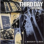 Third Day Offerings: A Worship Album