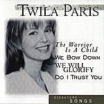 Twila Paris Signature Songs: Twila Paris