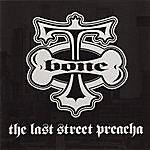 T-Bone The Last Street Preacha