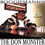 Boogie Man The Don Monster