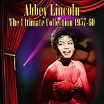 Abbey Lincoln The Ultimate Collection 1957-60