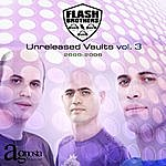 Flash Brothers Unreleased Vaults Vol. 3