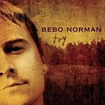 Bebo Norman Try