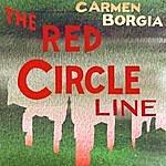 Carmen Borgia The Red Circle Line