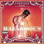 Carnage Hazardous (Explicit Version)