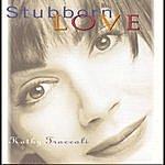 Kathy Troccoli Stubborn Love
