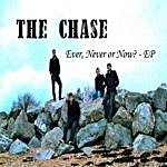 The Chase Ever, Never Or Now? - Ep