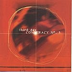 Third Day Conspiracy #5