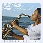 Carlos Cannon Tak'n It Smooth