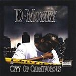 D Money City Of Carnivorous