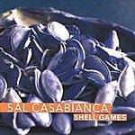 Sal Casabianca Shell Games