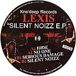 Lexis Silent Noizz Ep