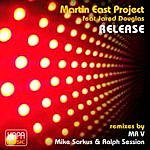 Martin East Project Release (Feat. Jared Douglas)