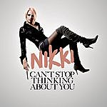 Nikki Can't Stop Thinking About You (Single)