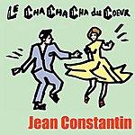 Jean Constantin Le Cha Cha Cha Du Coeur