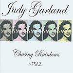 Judy Garland Chasing Rainbows Vol 2
