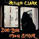 Petula Clark Bye Bye Mon Amour