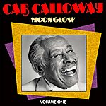 Cab Calloway Moonglow Vol 1