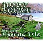 Josef Locke Songs Of The Emerald Isle