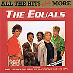 The Equals All The Hits Plus More