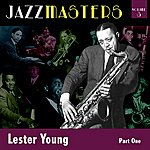 Lester Young Jazzmasters Vol 3 Lester Young - Part 1