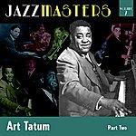 Art Tatum Jazzmasters Vol 7 - Art Tatum - Part 2