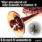 Lionel Hampton Greatest Of Big Bands Vol 9 - Lionel Hampton - Part 2