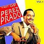 Pérez Prado The Best Of Pérez Prado Vol 1