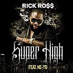 Rick Ross Super High (Edited) (Single)