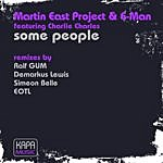Martin East Project Some People (Feat. Charlie Charles)(9-Track Maxi-Single)