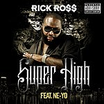 Rick Ross Super High (Single) (Parental Advisory)